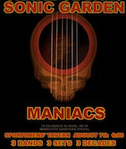 The Maniacs/Sonic Garden/The Grateful Dans 6pm $10ad/$15door