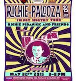 "Richie-Palooza East 2015 ""I'm Not Worthy Tour"" Richie Pidanik & Friends 3pm $20"