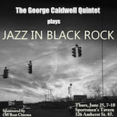 The George Caldwell Jazz Quintet 7pm $5
