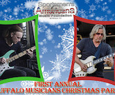 SOLD OUT! 1st Annual Buffalo Musicians Christmas Party Hosted By Billy Sheehan & Bobby Lebel 7pm SOLD OUT!