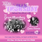 WNY Blues Society Blue Thursday The Grace Stumberg Band wsg/Linnea Cremean 7pm FREE