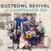 Dustbowl Revival 7pm $10