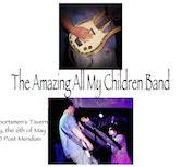 The Amazing All My Children Band 9pm $5