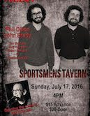 Dillon & Brady 4pm $15ad/$20door Bill Edwards Opens The Show