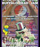 """One More Time"" Buffalo Dead Jam 4pm $7@Door"