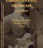 """Gibson Les Paul Showcase """"Les Is More"""" 7pm $10"""