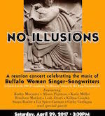 """No Illusions"" Reunion Show  Featuring Western NY Women Singer Songwriters 3:30pm $10"