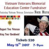 Vietnam Veterans Memorial Education Center Fundraiser w/Norm Murray $20 7pm