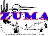 "Zuma ""A Tribute To The Music Of Neil Young"" 5:30pm $10"
