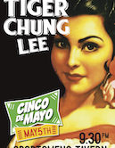 Tiger Chung Lee 9:30pm $8@door