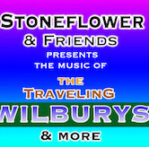 Stoneflower & Friends Present The Music of the Traveling WIlburys and more Benefitting the Jon Croom Memorial Art Scholarship 9pm $10