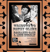 "Tribute To Patsy Cline, Rosanne Cash & Ann Murray w/Maria Sebastian, Ron Davis, Frank Griznati, David ""The Waz"" Wazik  & Jim Whitford 4pm $5"