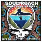 Soul Roach 9:30pm $8@Door