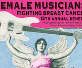 15th Annual Female Musicians Fighting Breast Cancer 2pm $10