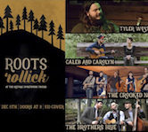 Roots Rollick w/Tyler Westcott/Caleb & Carolyn/The Crooked North/The Brothers Blue 9pm $10@door