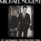 Michael Nugent w/Lena Paqualetti & Steve Padin Vic & The Afterglows open 4pm $5door
