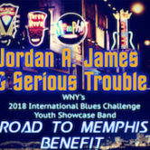 Jordan A James And Serious Trouble Road To Memphis Benefit $15 Donation@door 4pm