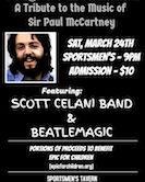 Maybe I'm Amazed A Tribute To Paul McCartney Scott Celani Band & Beatle Magic 9pm $10