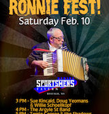 Ronnie Fest w/Sue Kincaid & Doug Yeomans, Argyle Street Band, Terrie George & The Shadows,, The Willies and More 3pm $20