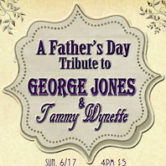 A Fathers Day Tribute To George Jones & Tammy Wynette w.Ed Croft, Maria Sebastian & The Twang Gang 4pm $5