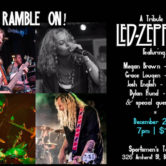 Ramble On! A Tribute To Led Zeppelin 7pm $10