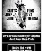 Critt's Juke Joint Funk Vs Reggae 9pm $10