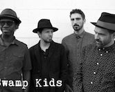 Swamp Kids 9:30pm $5