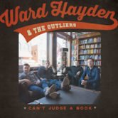 Ward Hayden & The Outliers 5pm $5@door