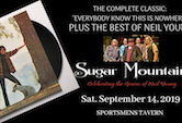 "Sugar Mountain ""Everybody Knows This Is Nowhere"" & The Best Of Neil Young 9pm $20"