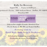 "Rally For Recovery ""Somebody's Someone Fighting Together"" Scholarship Fundraiser 6:30pm $10"