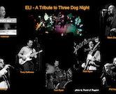 """Eli """"A Three Dog Night Tribute"""" w/Dave & Cyn 8pm $15"""