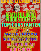 Live Dead '69 $35 Doors 5pm Show 7pm NEW DATE