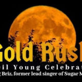 Gold Rush the ultimate Neil Young Celebration 4pm $20