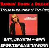 Runnin Down A Dream, Tribute to Tom Petty 8pm $10