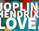 Joplin Hendrix Love 9:30pm $10