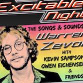 An Excitable Night Music of Warren Zevon 9:30pm $10