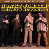 Cory Grinder & The Playboy Scouts 7pm $15 PER SEAT PURCHASED AS A GROUP OF 2 OR 4